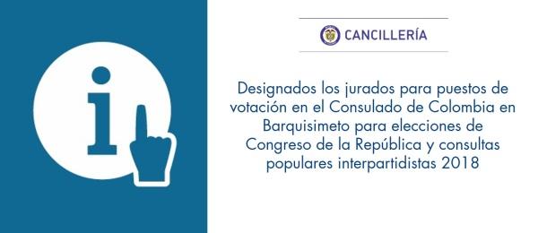 Designados los jurados para puestos de votación en el Consulado de Colombia en Barquisimeto para elecciones de Congreso de la República y consultas populares interpartidistas 2018