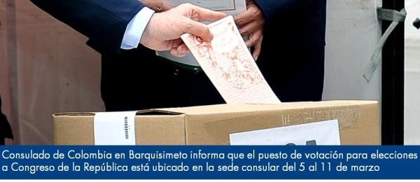 Consulado de Colombia en Barquisimeto informa que el puesto de votación para elecciones a Congreso de la República está ubicado en la sede consular del 5 al 11 de marzo de 2018